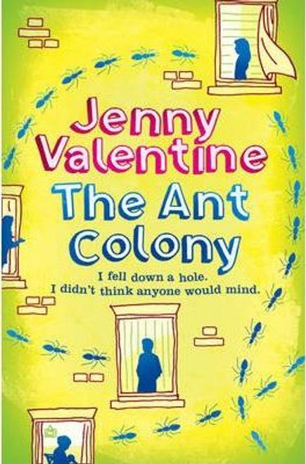 Valentine, Jenny / The Ant Colony