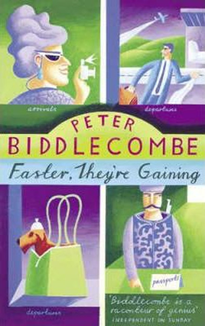 Biddlecombe, Peter / Faster They're Gaining