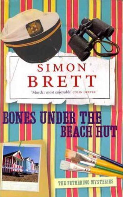 Brett, Simon / Bones Under the Beach Hut