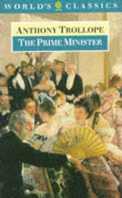 Trollope, Anthony / The Prime Minister