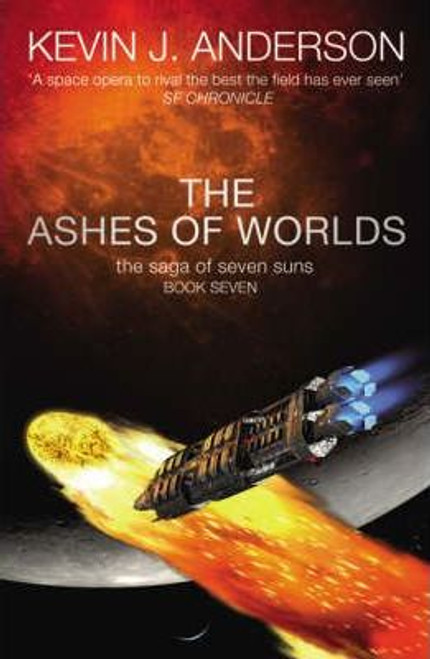 J Anderson, Kevin / The Ashes of Worlds (Large Paperback)
