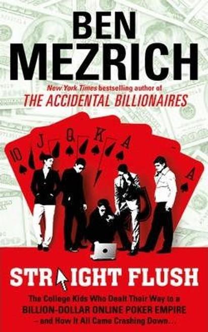 Mezrich, Ben /  Straight Flush (Large Paperback)