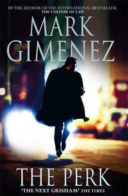 Gimenez, Mark / The Perk (Large Paperback)