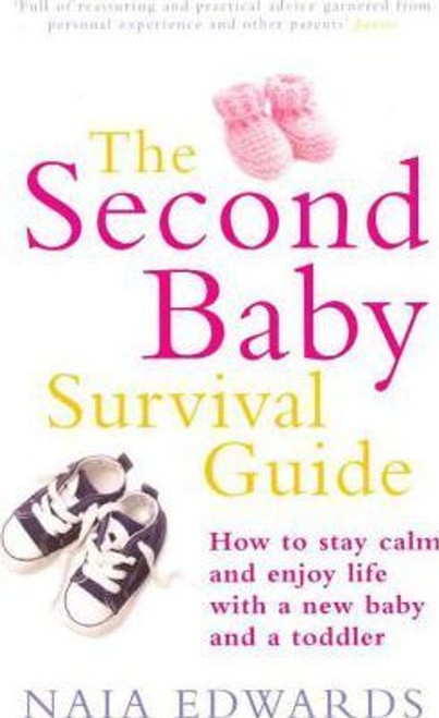 Edwards, Naia / The Second Baby Survival Guide  Large Paperback)