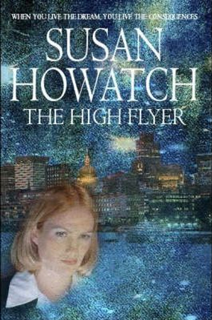 Howatch, Susan / The High Flyer (Large Paperback)