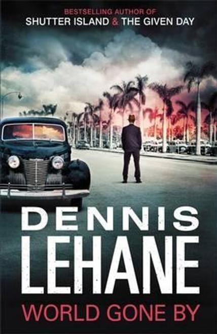 Lehane, Dennis / World Gone By (Large Paperback)
