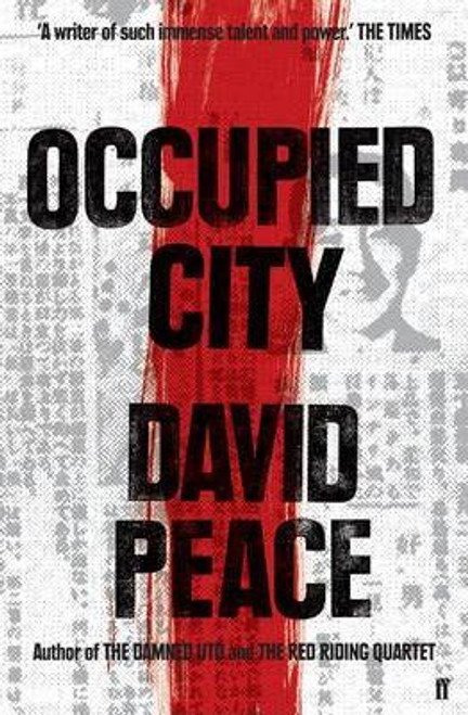 Peace, David / Occupied City (Large Paperback)