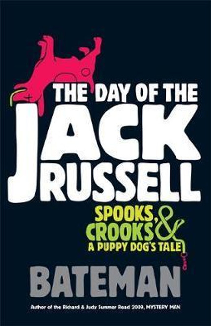 Russell, Jack / The Day of the Jack Russell (Large Paperback)