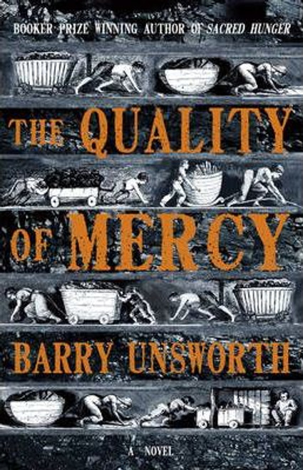 Unsworth, Barry / The Quality of Mercy (Large Paperback)