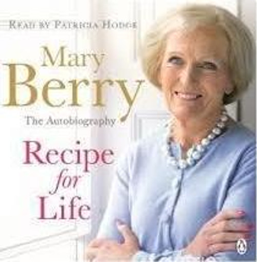 Berry, Mary / Recipe for Life (Large Paperback)