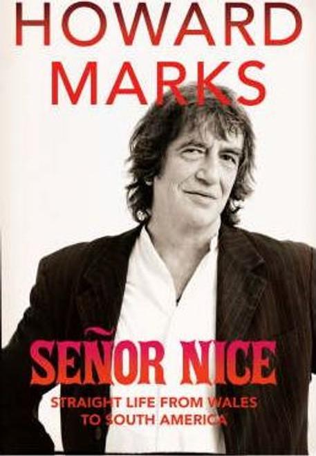 Marks, Howard / Senor Nice (Large Paperback)