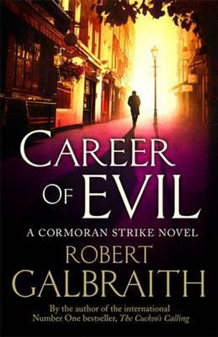 Galbraith, Robert / Career of Evil  ( Cormoran Strike Series - 3 )  (Large Paperback)