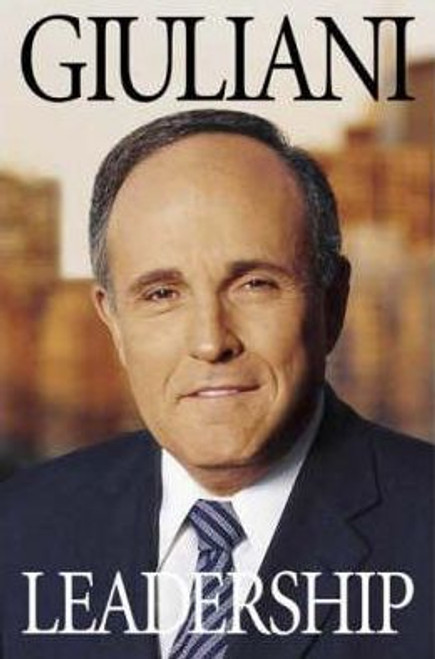 Giuliani W, Rudolph / Leadership (Large Hardback)