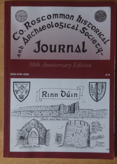 Roscommon Historical & Archaelogical Society Journal  30th Anniversary Ed  2012