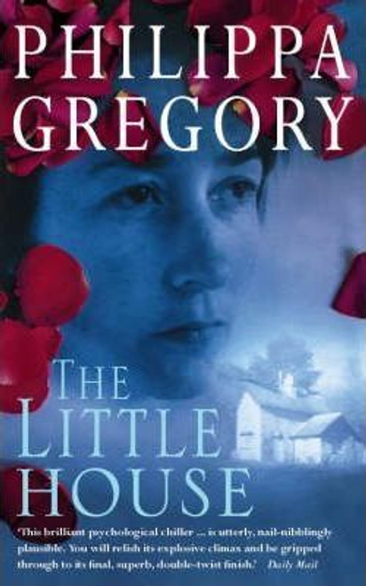 Gregory, Philippa / The Little House