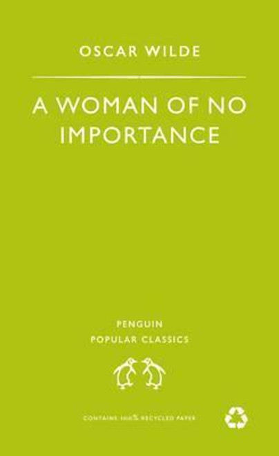 Wilde, Oscar / A Woman of No Importance
