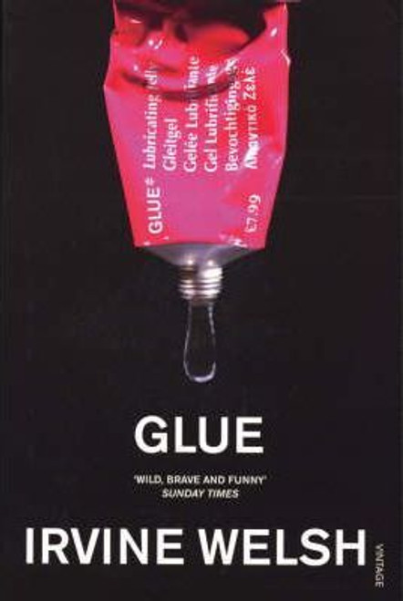 Welsh, Irvine / Glue