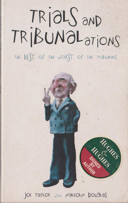 Joe Taylor / Trials and Tribunalations (Paperback) (Signed by the Author)