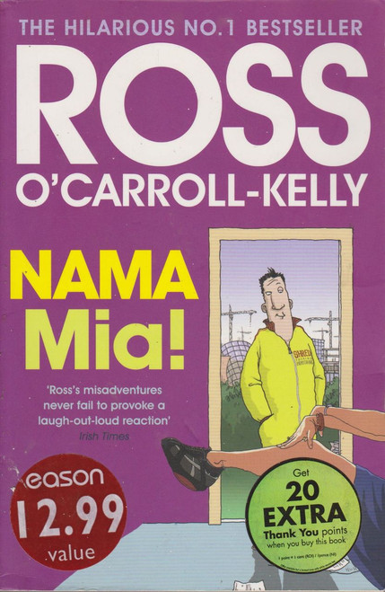 Ross O'Carroll Kelly / Nama Mia (Large Paperback) (Signed by the Author)