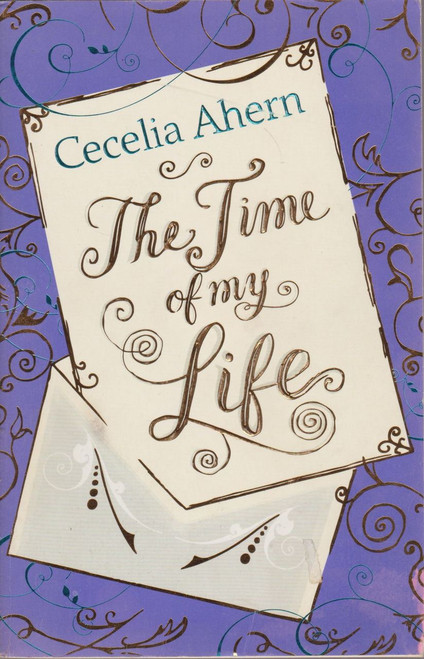 Cecelia Ahern / The Time of My Life (Large Paperback) (Signed by the Author)
