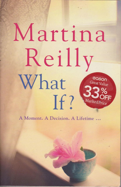 Martina Reilly / What If? (Large Paperback) (Signed by the Author)