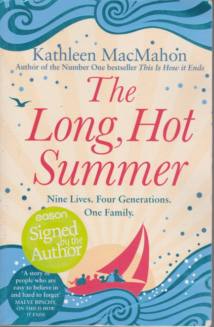 Kathleen MacMahon / The Long, Hot Summer (Large Paperback) (Signed by the Author)