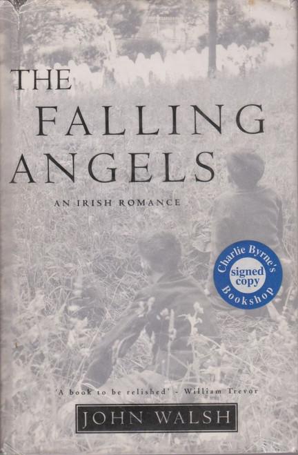 John Walsh / The Falling Angels (Large Hardback) (Signed by the Author)