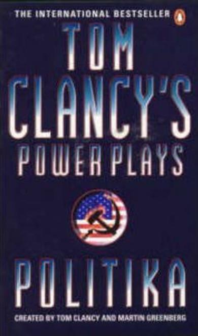 Clancy, Tom / Power Plays: Politika