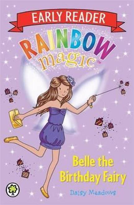 Meadows, Daisy / Rainbow Magic: Belle the Birthday Fairy