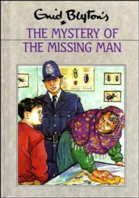 Blyton, Enid / Mystery of the Missing Man