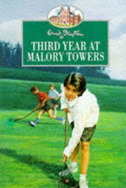 Blyton, Enid / Third Year at Malory Towers