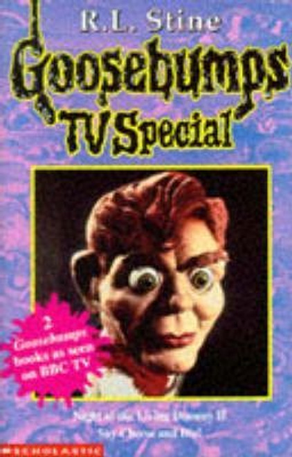 Stine, R.L. / Goosebumps: Night of the Living Dummy II / Say Cheese and Die