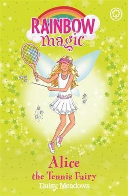 Meadows, Daisy / Rainbow Magic: Alice the Tennis Fairy