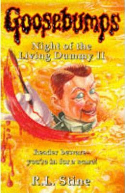 Stine, R.L. / Goosebumps: Night of the Living Dummy II