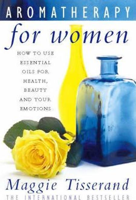 Tisserand, Maggie / Aromatherapy for Women