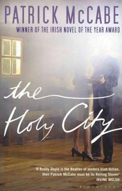 McCabe, Patrick / The Holy City