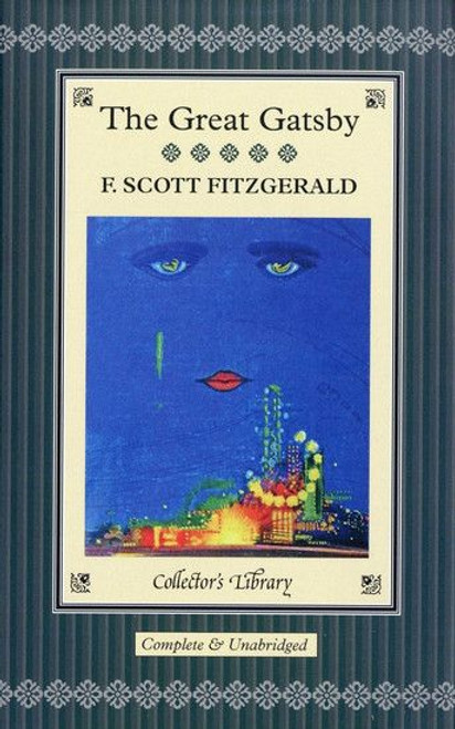 Fitzgerald, F Scott - GREAT GATSBY   Collector's Library 2012 Hardback