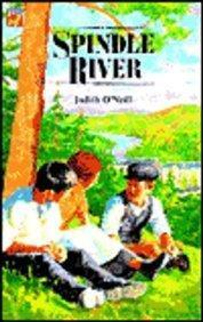 O'Neill, Judith / Spindle River