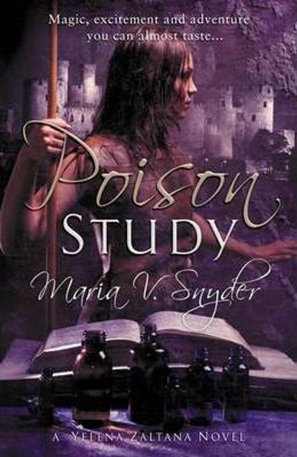 Snyder, Maria V. / Poison Study