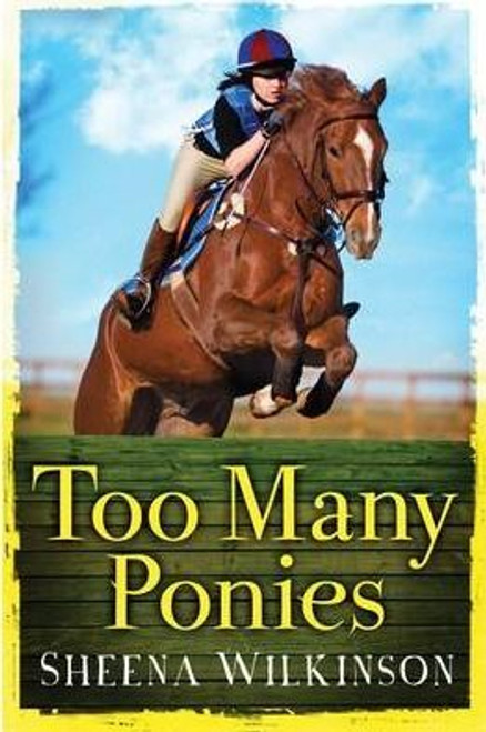 Wilkinson, Sheena / Too Many Ponies