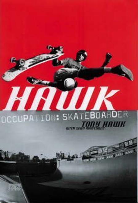 Hawk, Tony / Hawk : Occupation Skateboarder