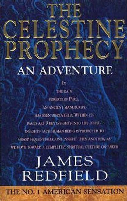 Redfield, James / The Celestine Prophecy: An Adventure