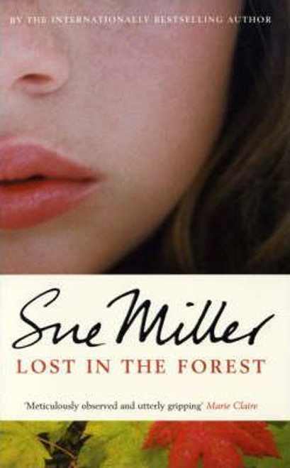 Miller, Sue / Lost in the Forest