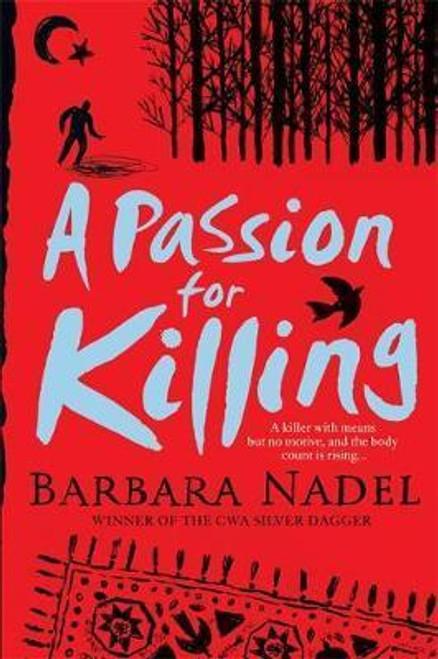 Nadel, Barbara / A Passion for Killing