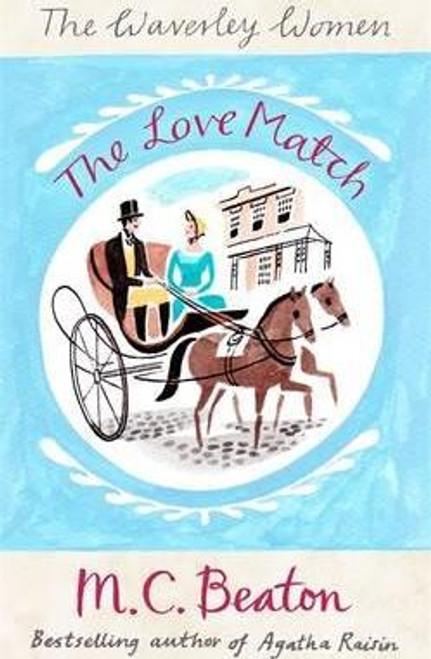 Beaton, M.C. / The Love Match