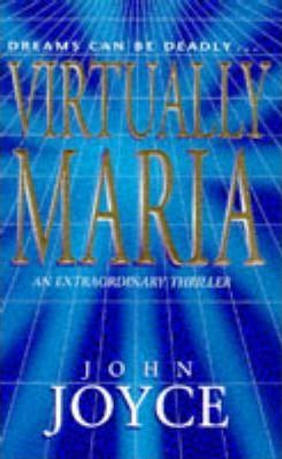 Joyce, John / Virtually Maria