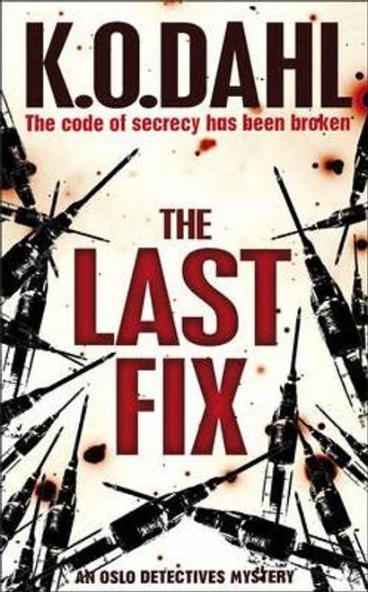 Dahl, K.O. / The Last Fix