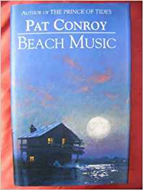 Conroy, Pat / Beach Music (Large Hardback)