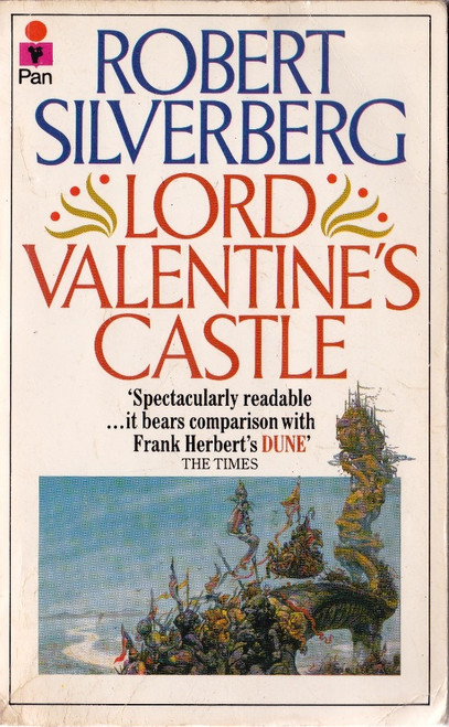 Silverberg, Robert / Lord Valentine's Castle