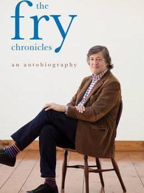 Fry, Stephen / The Fry Chronicles (Large Hardback)